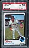1973 Topps Baseball #518 BOB VEALE Boston Red Sox PSA 8 NM-MT