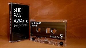 She Past Away - Belirdi Gece Cassette