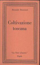 Bernardo Davanzati: Coltivazione Toscana. Fogola,  1978