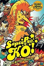 Super Pro K.O.: Gold for Glory by Williams, Jarrett | Paperback Book | 978193496