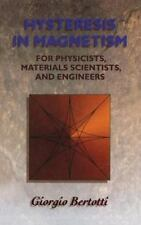 Electromagnetism: Hysteresis in Magnetism : For Physicists, Materials...