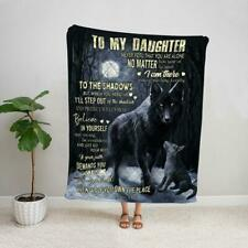 Wolf dad to my daughter never feel that you are alone I am there waiting blanket