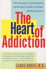 The Heart of Addiction: A New Approach to Understanding and Managing-ExLibrary