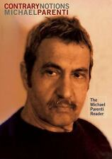 **BRAND NEW**   Contrary Notions : The Michael Parenti Reader by Michael Parenti
