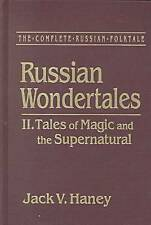 The Complete Russian Folktale: v. 4: Russian Wondertales 2 - Tales of Magic and