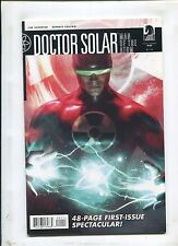 DOCTOR SOLAR, MAN OF THE ATOM #1 (9.2) TROUBLEMAKER: PART ONE!