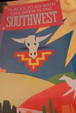 Places to Go with Children in the Southwest by Gwynne Spencer (1991, Paperback)