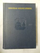1960 CHRISTIAN SCIENCE HYMNAL Book SONGS WRITTEN by REVEREND MARY BAKER EDDY
