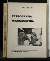 PETROGRAFIA MICROSCOPICA. Ugo Zezza. La Goliardica Pavese.