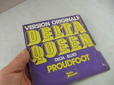 Vinyle 45 tours, Version Originale, Delta Queen, Delta Blues, Proudfoot, 56001