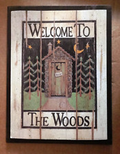 WELCOME TO WOODS country primitive OUTHOUSE lodge bathroom powder room wood sign