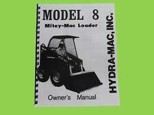 Hydra Mac Model 8 Mitey Mac Loader Owners Manual 8a