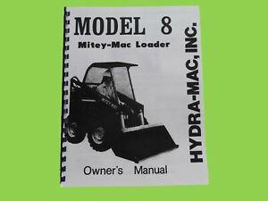 Hydra Mac Model 8 Mitey Mac Loader Owner's Manual 8A