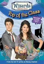 Wizards of Waverly Place #5: Top of the Class by Alexander, Heather