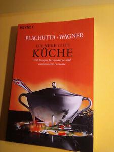 Plachutta / Wagner Die neue gute Küche broschiert, ISBNr.: 9783453660014, gebr.