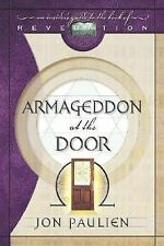 Armageddon at the Door: An Insider's Guide to the Book of Revelation