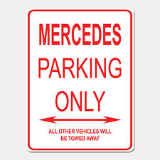 """MERCEDES Parking Only Street Sign Heavy Duty Aluminum Sign 9"""" x 12"""""""