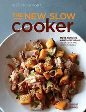 The New Slow Cooker Rev. (Williams-Sonoma) : More Than 100 Hands-Off Meals to...