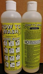 ⚡lot of 2 How to Wash Naturally Derived Hand Soap 12 oz ea fragrance free