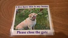 Personalized laminated sign close the gate dog