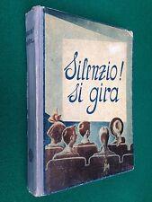 SILENZIO ! SI GIRA , Fiabe illustrate da Rubino Yambo Melandri , Vallardi (1947)