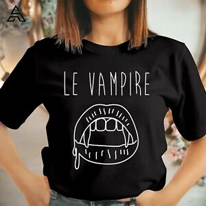 LE VAMPIRE HALLOWEEN T SHIRT Funny Gift for Friends Horror Scary Tshirt Top 1758