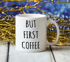 But First Coffee Jumbo Big Large 20oz Coffee Cup Gift