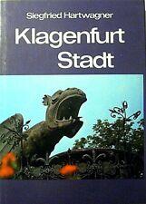 Klagenfurt Stadt von Siegfried Hartwagner