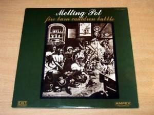 EX/EX- !! Melting Pot/Fire Burn Cauldron Bubble/Ampex LP