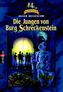 Die Jungen von Burg Schreckenstein: Band 1: BD 1 - Oliver Hassencamp