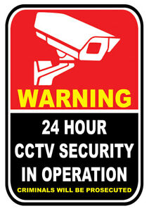 Warning Sticker 24 Hour CCTV Security in Operation Criminals Will Be Prosecuted