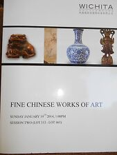 Fine Chinese Works of Art by Wichita auctions Jan19 2014 new paperback session 2