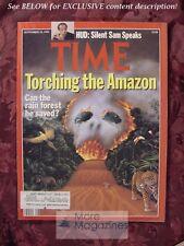 TIME Magazine September 18 1989 Sept 9/18/89 TORCHING THE AMAZON HUD SAM PIERCE