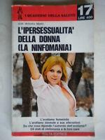L'ipersessualità della donna Monti salute psicologia ninfomania erotismo sesso