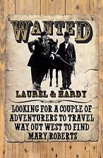"""LAUREL AND HARDY WANTED POSTER # 1. 11X17. """"WAY OUT WEST""""......NEW"""