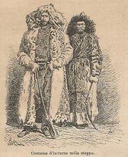A9505 Costume d'inverno nella steppa - Xilografia Antica del 1906 - Engraving