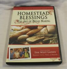 Homestead Blessings; The Art of Bread Making 2009 DVD with the West ladies