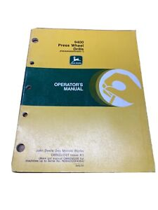 John Deere 9400, Press Wheel Drill, Operators Manual, OMN200327