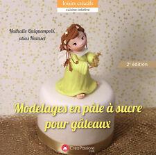 Nouvelle annonce Livres - Modelage En Pâte À Sucre Pour Gâteaux - Comme neuf - Crea Passions