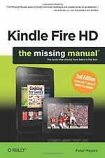 Kindle Fire HD: The Missing Manual (Missing Manuals) by Peter Meyers Book The