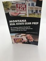 Montana Real Estate Exam Prep: The Complete Guide to Passing the Montana AM...