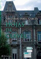 Hojas de Clavel by Abelardo Perez Garcia (2015, Paperback, Large Type)