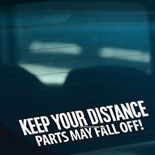Mantenga su distancia piezas caen gracioso coche, parachoques, Vinilo Autoadhesivo Con Ventana