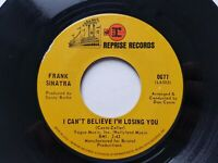 FRANK SINATRA -  I Can't Believe I'm Losing You / How Old Am I? 1967 JAZZ POP ex