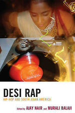 Desi Rap: Hip Hop and South Asian America, New Books