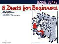 8 DUETS FOR BEGINNERS Blake Piano Duets*
