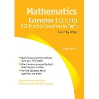 3 Unit Mathematics: Hsc Practice Questions by Topic (Extension 1) (NSW...