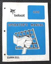 ORIGINAL BOBCAT 440 SKID STEER LOADER TRACTOR OPERATORS MANUAL VERY CLEAN