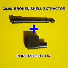 ORIGINAL MILITARY 30.06 BROKEN SHELL EXTRACTOR  + BORE REFLECTOR