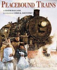 Peacebound Trains by Haemi Balgassi (1996) signed by author